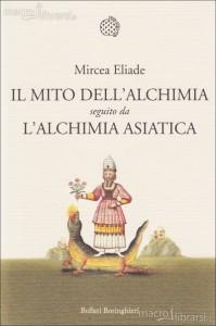 il-mito-dell-alchimia-seguito-da-l-alchimia-asiatica-libro-85110