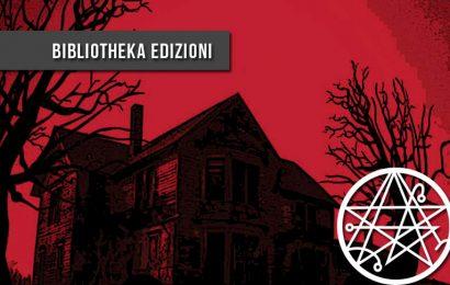 Bibliotheka Edizioni: il catalogo horror e fantastico