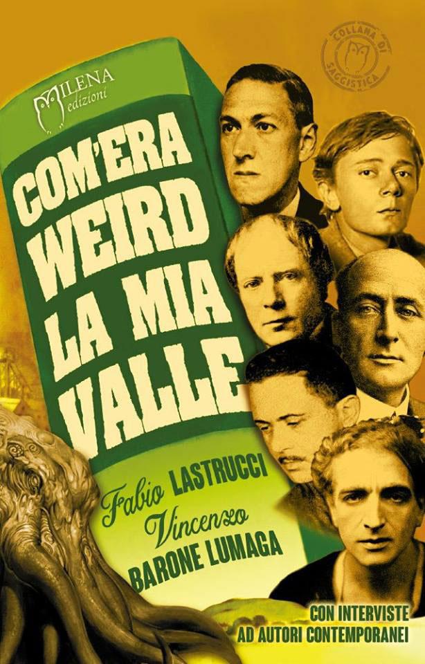 La copertina del saggio Com'era weird la mia valle