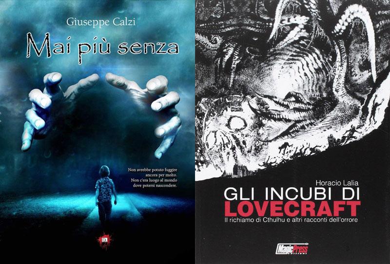 Le copertine de Mai più senza e Gli incubi di Lovecraft