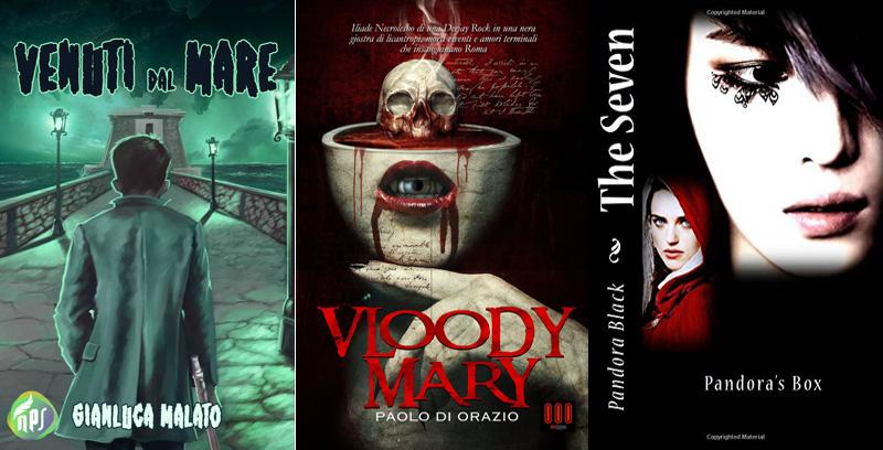 La copertina dei libri Venuti dal mare, Vloody Mary e The Seven: Pandora's Box: Volume 1