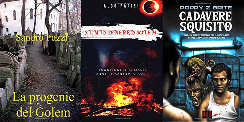 Le copertine dei libri La progenie del Golem, Sumus tenebrosis solem e Cadavere squisito