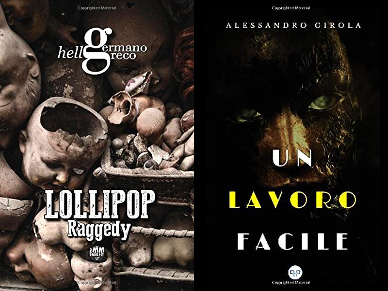 Le copertine dei libri Lollipop Raggedy e Un lavoro facile