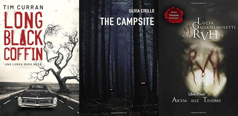 Le copertine dei libri Long black coffin. Una lunga bara nera, The Campsite e RVH – Ascesa alle Tenebre
